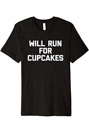 NoiseBot Will Run For Cupcakes T-Shirt funny saying sarcastic novelty