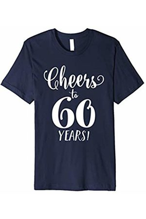 Hadley Designs Cheers To 60 Years T Shirt 60th Birthday Men Women Old Gifts