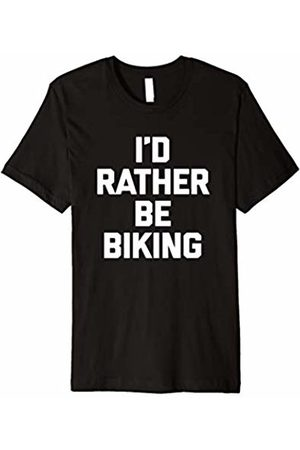 NoiseBot I'd Rather Be Biking T-Shirt funny saying sarcastic novelty