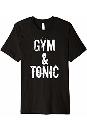 Gym and Tonic Funny Exercise T-Shirts Gym & Tonic T-Shirt, Funny Gin and Tonic Shirt