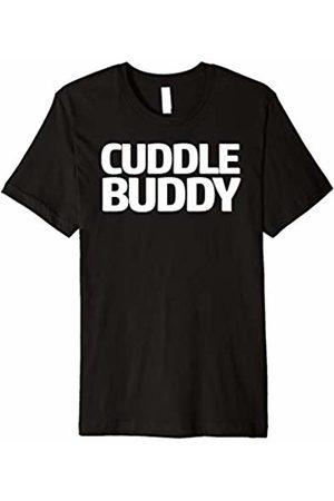 Cuddle Buddy T Shirt Tee Cuddle Buddy T Shirt