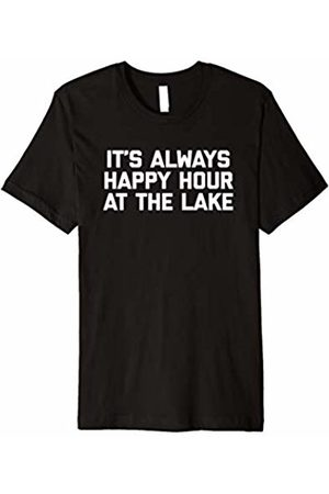 NoiseBot It's Always Happy Hour At The Lake T-Shirt funny saying lake