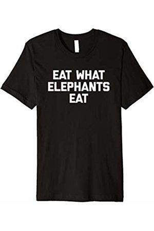 NoiseBot Funny Vegan Shirt: Eat What Elephants Eat T-Shirt funny tee