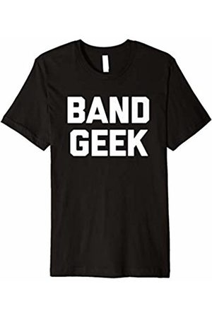 NoiseBot Band Geek T-Shirt funny saying sarcastic music musician cool