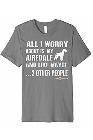 ToonTyphoon Funny Airedale Terrier T-Shirt All I Worry About