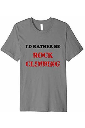 I'd Rather Be Rock Climbing Shirt I'd Rather Be Rock Climbing T-shirt Sports Tee