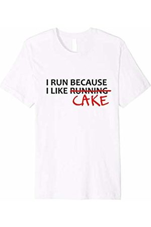 Monclus I Run Because I Like Running T-shirt - Run For Cake Tee