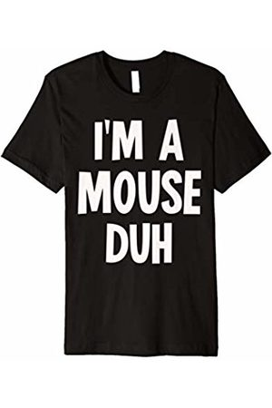 I'm a Mouse Duh Halloween Costumes I'm a Mouse Duh Halloween Costume T-Shirt