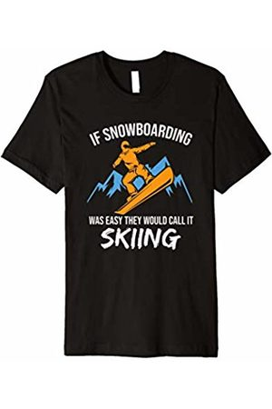 Parabolic Apparel Snowboard T-shirt If Snowboarding Was Easy Snowboarder Gift