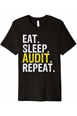 Eat Sleep Audit Repeat Tee Shirts Eat Sleep Audit Repeat Accountant Gift T-Shirt
