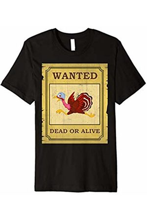 Turkey Gift Tees Wanted Dead Or Alive Turkey - Funny Running Turkey T-Shirt
