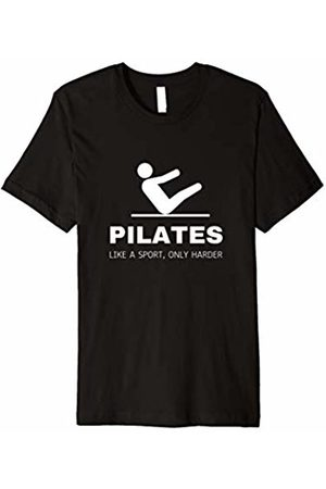 PILATES WORKOUT GIFTS FOR MEN WOMEN Pilates Like A Sport Only Harder Funny Contrology Tee Shirt