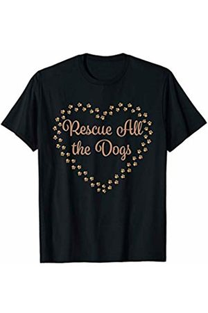 I Love My Rescue Dog - Clothing Rescue All the Dogs   Cute Gift - Rescue Every Dog! T-Shirt