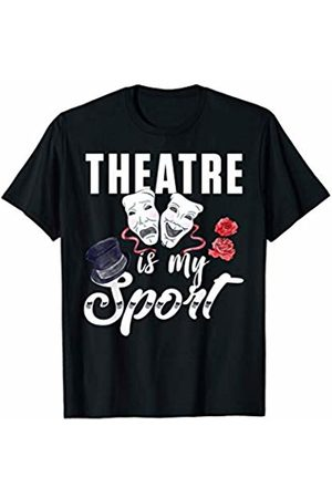Cynoidom Tees Theatre Is My Sport Shirt - Funny Actor Gift