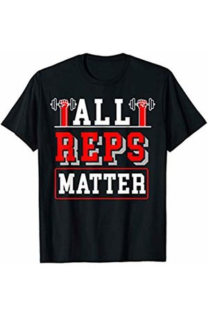 My Shirt Hub All Reps Matter | Funny Gym T-Shirt