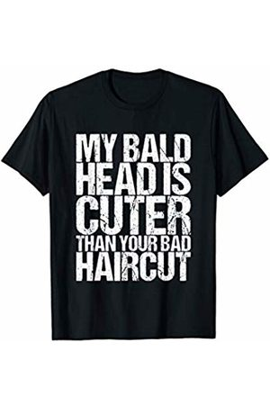 My Bald Head Is Cuter T-Shirts My Bald Head Is Cuter Than Your Bad Haircut T-Shirt