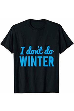 Flippin Sweet Gear I Don't Do Winter T-Shirt