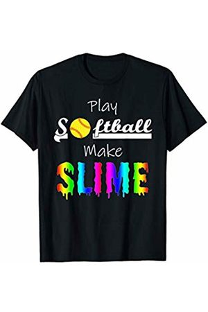 Softball Family Tee Shirts Gifts Play SOFTBALL Make SLIME Funny Girls Sport Quote Gift Idea T-Shirt
