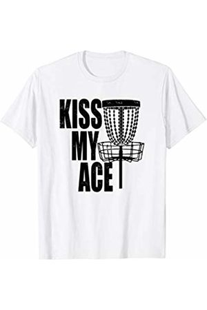 530070c3 Kiss My Ace Disc Golf Basket - Father's Day Gift T-Shirt