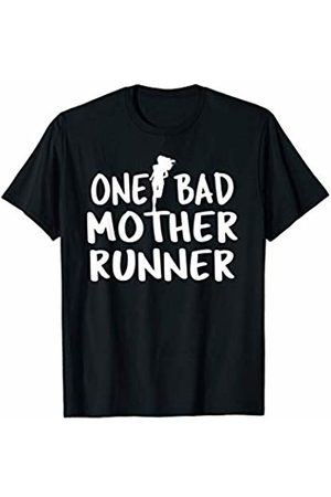 Marathon Running, Fitness and Exercise Shirts One Bad Mother Runner - Mother's Day Marathon 5K Shirt T-Shirt