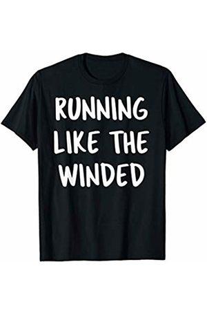 Funny Marathon 5K Running Shirts Running Like The Winded - Funny Marathon 5K shirt T-Shirt