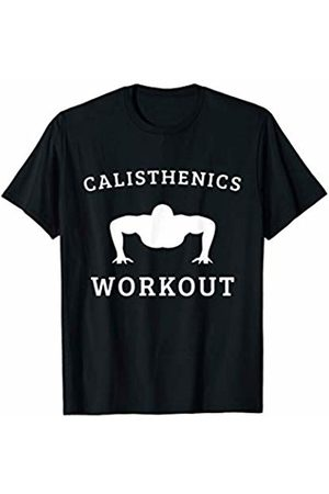 Oldschool Calisthenics Calisthenics Workout Push-Up Training for all Strong T-Shirt