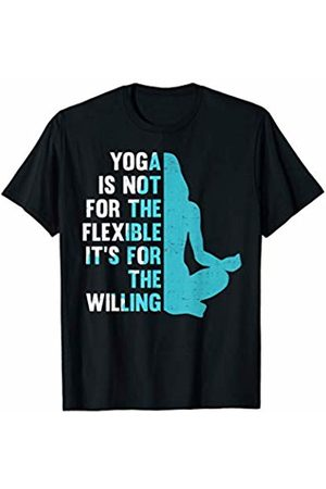 Mr Ed's Teez Yoga Is Not For The Flexible It's For The Willing T-Shirt