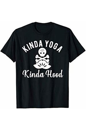 Yoga Hood Design Collection Kinda Yoga Kinda Hood Skull Crossbones Tattoo Lotus Gift T-Shirt