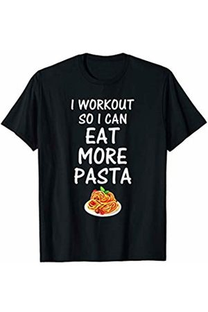 Funny Workout and Gym Workout So I Can Eat More Pasta Funny Reasons To Go To Gym T-Shirt