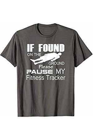 Fitness Tracker Funny graphic designs If found on the ground please pause my fitness tracker T-Shirt