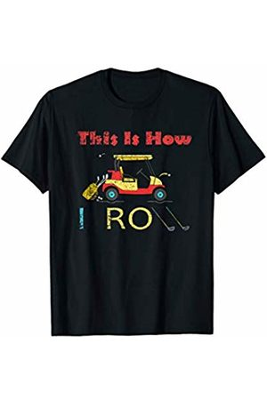 USTEE Father's Day shirt & Mother's Day Shirt gift Retro Vintage Golf Cart This Is How I Roll T-Shirt