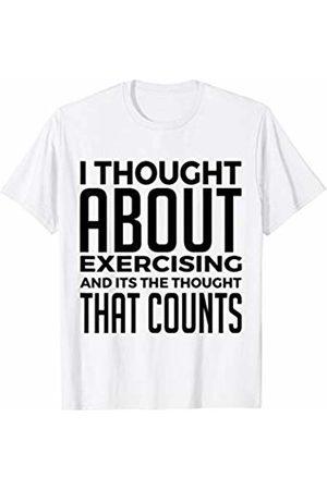 I Thought About Exercising - Funny Gym Shirt I Thought About Exercising. The Thought Counts - Gym Shirt T-Shirt