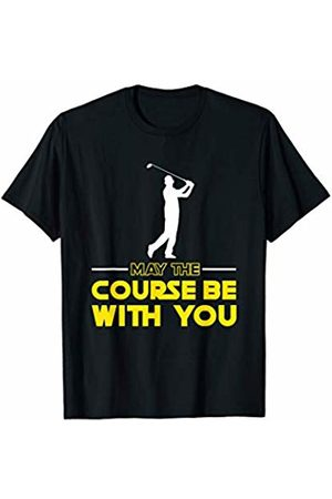 Yeah! May The Course Be With You Shirt Golf course May The Course Be With You Gift For Golfers T-Shirt