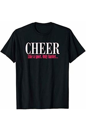 GameDay Apparel Co Cheerleading Cheer Like a Sport Only Harder Funny Cheerleader T-Shirt