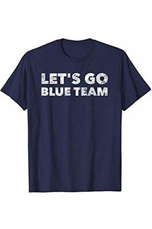 Let's Go Blue Team - Funny Sports Fan Parent T-Shirt
