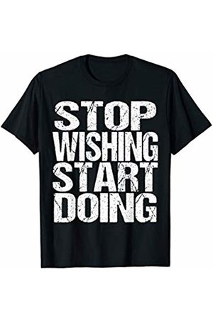 Fitness Gym Bodybuildung Yoga And Sport Outfits T-shirts - Stop Wishing Start Doing Fitness Sayings Gym Motivation Gift T-Shirt