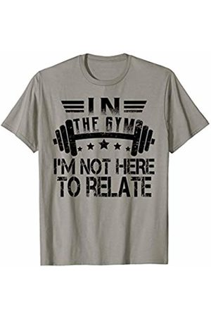 Funny fitness workout Designs by FunJDesign In The Gym I'm Not Here To Relate Funny Fitness T-Shirt