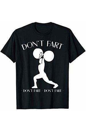 Awesome Funny Fitness Workout Tees Don't Fart Funny Fitness Gym Workout Squat T-Shirt