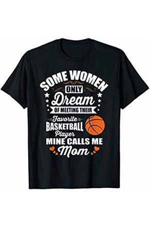 Mother Child Sports Tees Dream Of Being A Basketball Mom Parent Sports T-Shirt