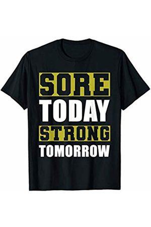 Inspiration Tee Workout Shirt - Sore Today Strong Tomorrow T-Shirt
