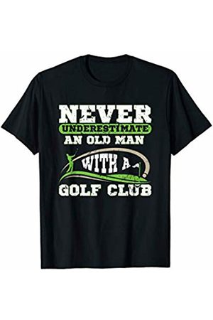 Funny Golf Club T Shirt Never Underestimate An Old Man With A Golf Club Golfing T-Shirt