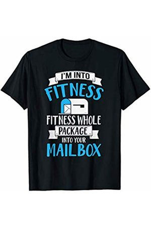 Hilarious Mail Delivery Designs I'm Into Fitness Whole Package Into Your Mailbox T-Shirt