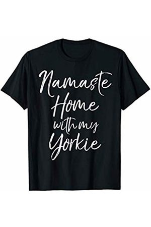 Fun Dog Lover Design Studio T-shirts - Yorkshire Terrier Yoga Pun Quote Namaste Home with My Yorkie T-Shirt
