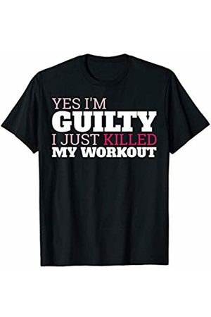 Funny Workout Shirts & Yes I Squat Shirt Co. Funny Fitness Yes I'm Guilty I Just Killed My Workout T-Shirt