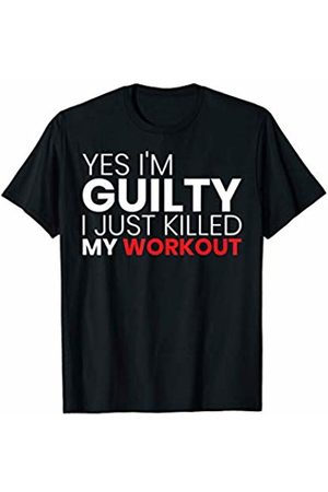 Funny Workout Shirts & Yes I Squat Shirt Co. Men T-shirts - Funny Fitness Yes I'm Guilty I Just Killed My Workout T-Shirt