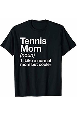 Tennis Mom Funny Sports Typography Designs Tennis Mom Definition Funny & Sassy Sports T-Shirt
