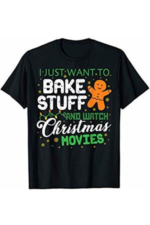 Christmas Pajama Matching Family Group TShirt I Just Want To Bake Stuff and Watch Christmas Movies : Funny T-Shirt