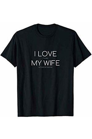 Love That Shirt Shop Love My Wife Golfing Husband Funny Golfer T-shirt Golf T-Shirt