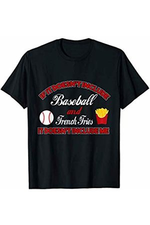 Funny French Fries Tees Doesn't Involve Baseball & French Fries Sports Fan T-Shirt