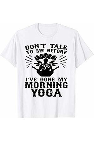 traffic cats DON'T TALK TO ME BEFORE I'VE DONE MY MORNING YOGA T-Shirt